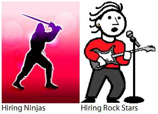 Know the Difference between hiring a Rock Star and a Ninja